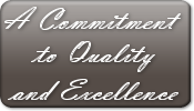 A Commitment to Quality and Excellence
