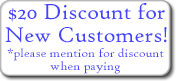 $20 Discout for New Customers!